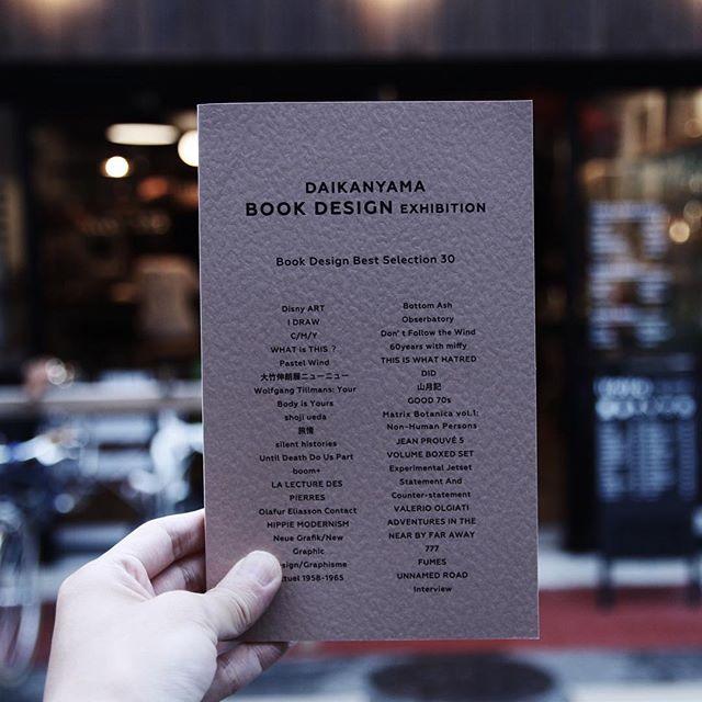 DAIKANYAMA BOOK DESIGN EXHIBITION 2016代官山BOOK DESIGN展2016にあわせて作られたブックカタログ。2016年のグッドデザインな書籍が選書されています。